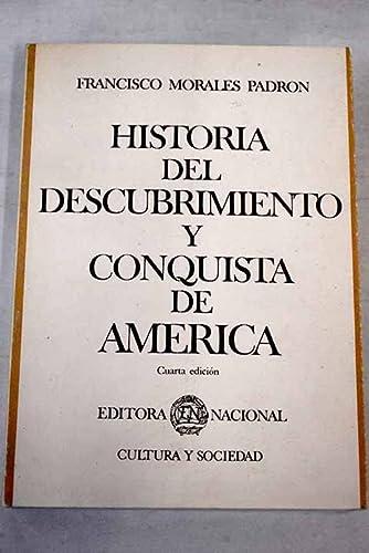 Historia del descubrimiento y conquista de América: Morales Padrón, Francisco