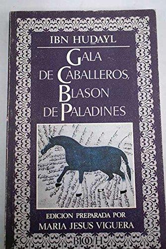 Gala de Caballeros, Blasón de Paladines: Ibn Hudayl