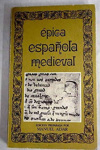 9788427605602: Épica española medieval (Biblioteca de la literatura y el pensamiento hispánicos)