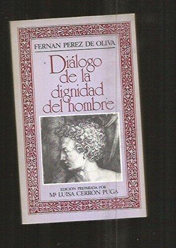 Diaalogo de la dignidad del hombre: Fernaan Paerez de