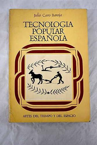9788427605886: Tecnologia popular española (Artes del tiempo y del espacio)