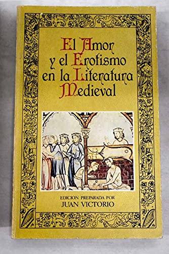 9788427606197: El amor y el erotismo en la literatura medieval (Biblioteca de la literatura y el pensamiento hispánicos)