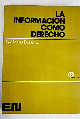 9788427611443: La información como derecho