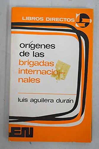 9788427611627: Or,genes de las Brigadas Internacionales (Libros directos)