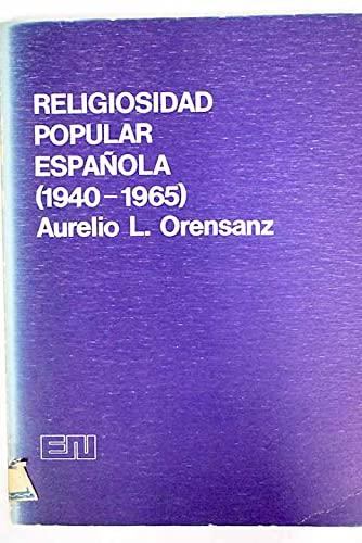 9788427611757: Religiosidad popular española, 1940-1965 (España en 3 tiempos)