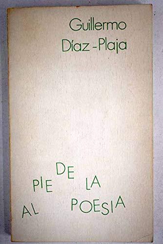 Al pie de la poesia: Paginas criticas 1971-1973 (Poesia literatura) (Spanish Edition): Diaz-Plaja, ...