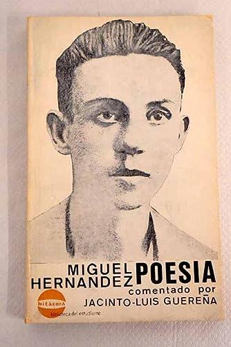 Poesia: MIGUEL (1910-1942) HERNANDEZ