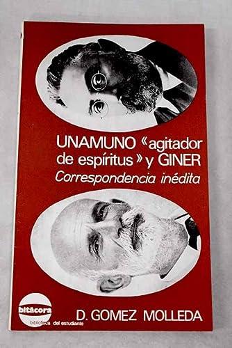 """Unamuno """"agitador de esp,ritus"""" y Giner: Correspondencia in?dita (Bit?cora, biblioteca ..."""