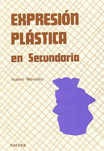 9788427707832: Expresión Plástica en Secundaria (Spanish Edition)