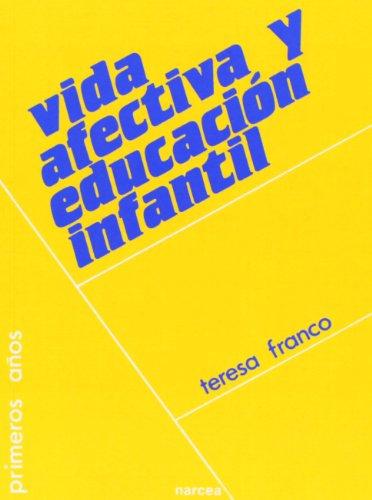 9788427708372: Vida afectiva y educacion infantil