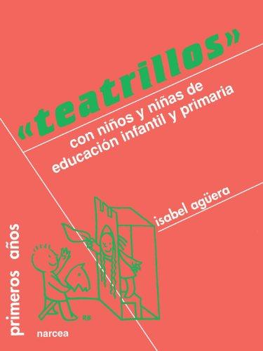 9788427709270: Teatrillos: Con Ninos y Ninas de Educacion Infantil y Primaria (Spanish Edition)