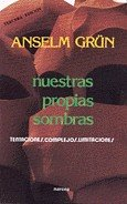 Nuestras propias sombras: Anselm Grün