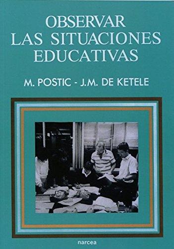 9788427709959: Observar las situaciones educativas (Educación Hoy Estudios)