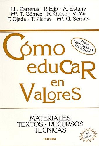 9788427710993: COMO EDUCAR EN VALORES: MATERIALES, TEXT