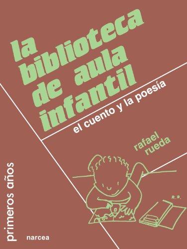 9788427711044: La biblioteca de aula infantil: El cuento y la poesía (Primeros Años)