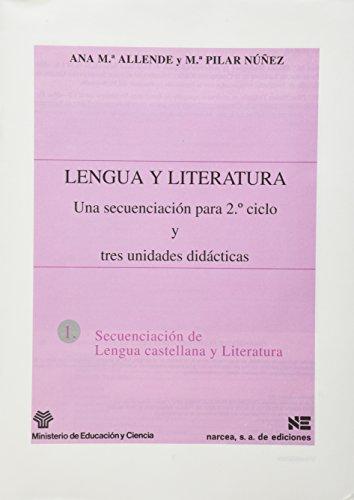 9788427711075: Lengua y Literatura: Una secuenciación para 2º ciclo y tres unidades didácticas (Materiales 12/16 para Educación Secundaria)