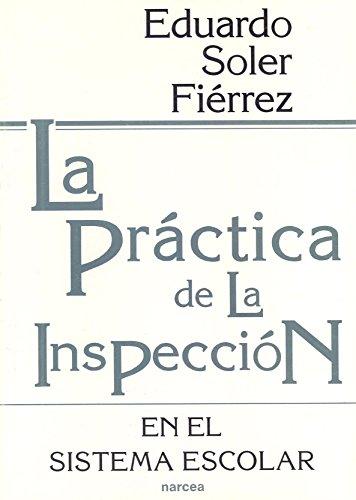 9788427711365: La práctica de la Inspección en el sistema escolar