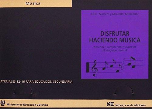 9788427711570: Disfrutar haciendo musica : aprender, comprender y expresar el lenguaje musical