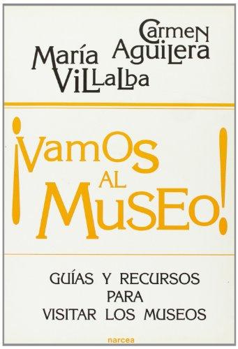 9788427712270: Vamos al museo!: Guías y recursos para visitar los museos (Educación Hoy)