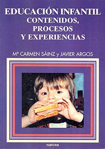 Educacion Infantil - Contenidos, Procesos y (Spanish Edition): Javier Argos