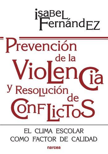 9788427712560: Prevención de la Violencia y Resolución de Conflictos (Spanish Edition)