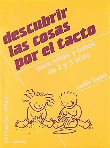 9788427712690: Descubrir las cosas por el tacto: Para niñas y niños de 2 y 3 años (Primeros Años)