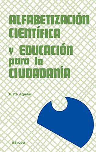 ALFABETIZACION CIENTIFICA Y EDUCACION: AGUILAR TUSTA