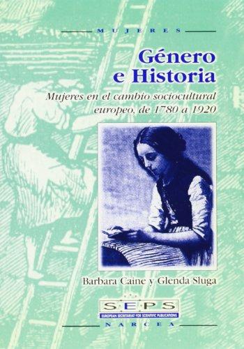 9788427713215: Género e historia : mujeres en el cambio socioculutural europeo, de 1780 a 1920