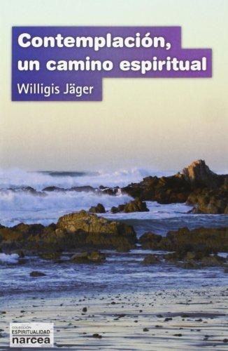 9788427713246: Contemplaci�n: Un camino espiritual (Espiritualidad)