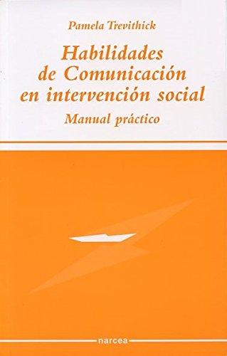 9788427714038: Habilidades de comunicación en intervención social: Manual práctico (Sociocultural)