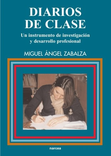 Diarios de Clase (Spanish Edition) [Paperback] by