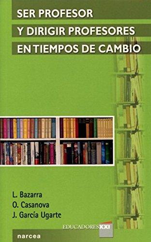 Ser profesor y dirigir profesores en tiempos: Lourdes Bazarra Rodríguez,