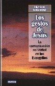 9788427714809: Los gestos de Jesús: La comunicación no verbal en los Evangelios (Espiritualidad)