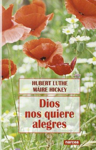 9788427714816: Dios nos quiere alegres (Espiritualidad)