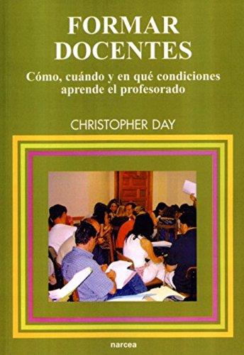 9788427714885: Formar docentes: Cómo, cuándo y en qué condiciones aprende el profesorado (Educación Hoy Estudios)