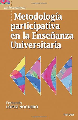 9788427714984: Metodología participativa: 9 (Universitaria)