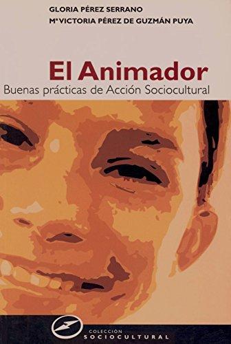 9788427715110: ANIMADOR, EL: BUENAS PRACTICAS DE ACION