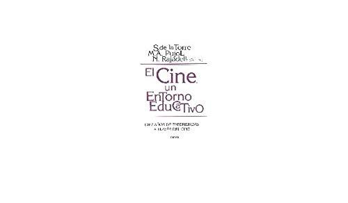 9788427715134: El cine, un entorno educativo: Diez años de experiencia a través del cine (Educación Hoy)