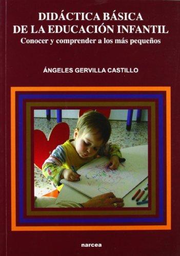 Didactica Basica De La Educacion Infantil/ Basic: Ángeles Gervilla Castillo