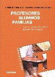 PROFESORES, ALUMNOS, FAMILIAS: BAZARRA, LOURDES;CASANOVA, OLGA;GARCÍA