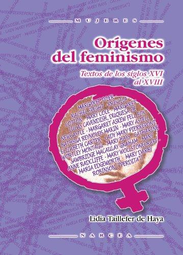 Orígenes del feminismo : textos ingleses de los siglos XVI y XVII: Lidia Taillefer de Haya