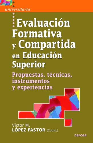 9788427715967: Evaluación formativa y compartida en Educación Superior: Propuestas, técnicas, instrumentos y experiencias (Universitaria)