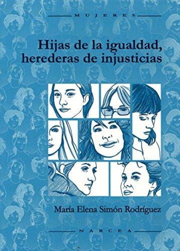 9788427716278: Hijas de la igualdad, herederas de injusticias (Mujeres)