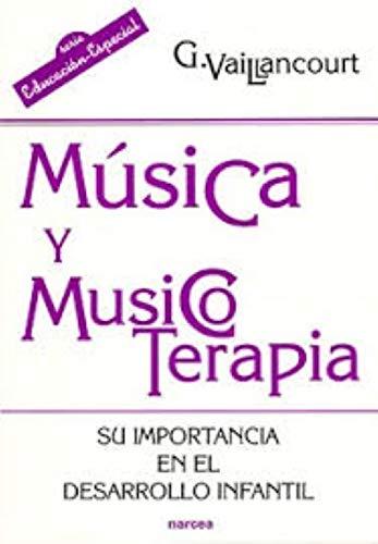 9788427716315: MUSICA Y MUSICO TERAPIA SU IMPORTANCIA EN EL DESARROLLO INFANTIL