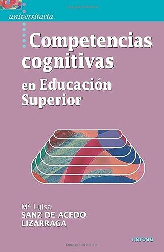 Competencias cognitivas en educación superior (Paperback): María Luisa Sanz