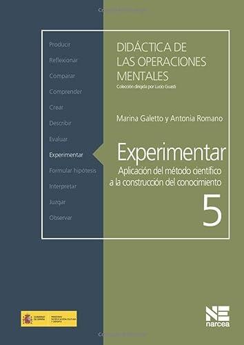 9788427718302: Experimentar: Aplicación del método científico a la construcción del conocimiento (Didáctica de las Operaciones Mentales)