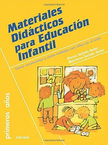 9788427718968: Materiales didácticos para Educación Infantil: Cómo construirlos y cómo trabajar con ellos en el aula (Primeros Años)