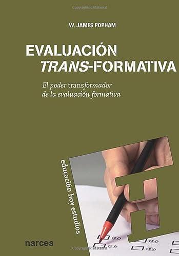 9788427719125: Evaluación trans-formativa: El poder transformador de la evaluación formativa (Educación Hoy Estudios)