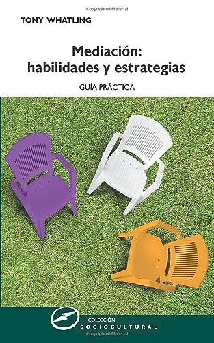9788427719422: MEDIACIÓN: HABILIDADES Y ESTRATEGIAS. Guía práctica