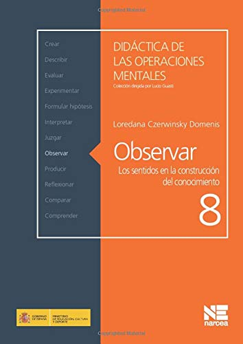 9788427719538: Observar: Los sentidos en la construcción del conocimiento (Didáctica de las Operaciones Mentales)